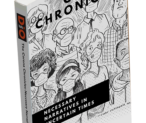 The Corona Chronicles: Necessary Narratives in Uncertain Times