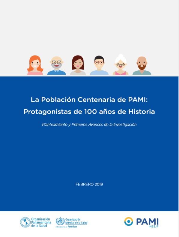 LA POBLACIÓN CENTENARIA DE PAMI