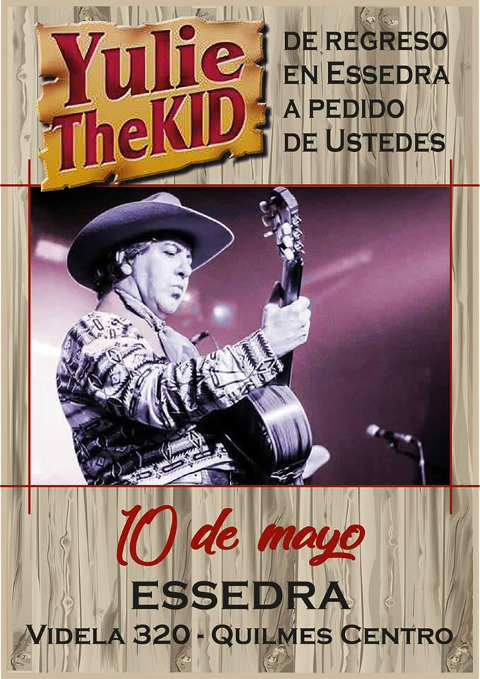 El músico Yulie Ruth estará tocando en Essedra en Quilmes, el próximo Viernes 10 de Mayo a las 23:00hs. No te podes perder este magnífico show de música country.