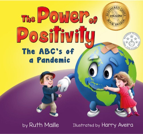 The Power of Positivity The ABC's of a Pandemic (Paperback)