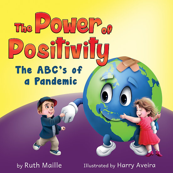 The Power of Positivity The ABC's of a Pandemic