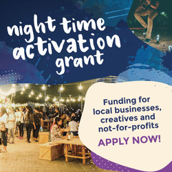 Night Time Activation Grant
