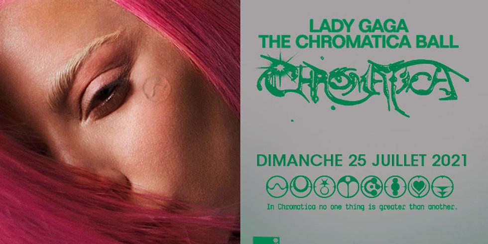 LADY GAGA - CHROMATICA BALL - PARIS