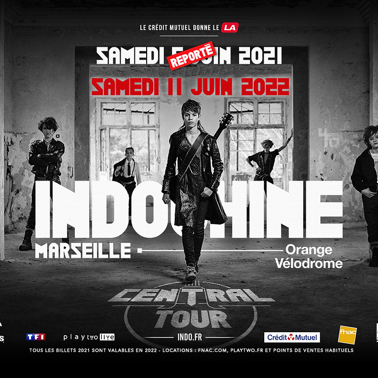 INDOCHINE - CENTRAL TOUR - MARSEILLE - CONCERT REPORTE