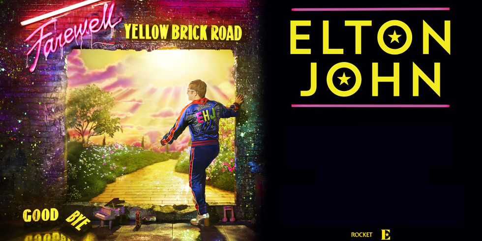 ELTON JOHN - FAREWELL YELLOW BRICK ROAD TOUR 2021 - PACKS VIP
