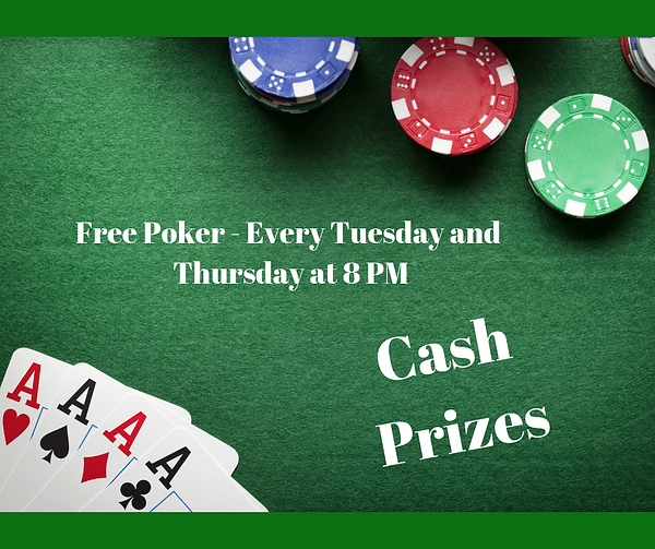 Free Poker - Every Tuesday and Thursday
