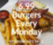 6.99 Burgers Every Monday.png