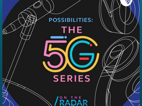Possibilities: The 5G Series