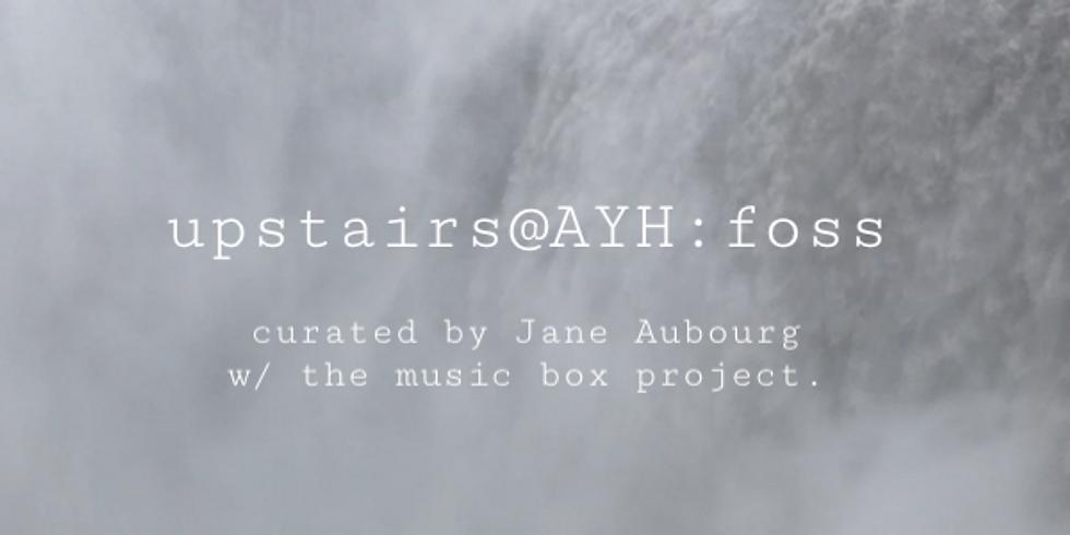 Upstairs@AYH: foss