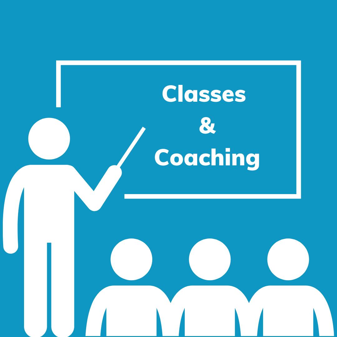 Classes & Coaching
