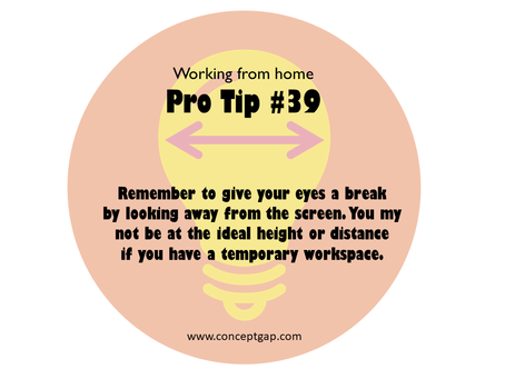 Working from home Pro Tip #39