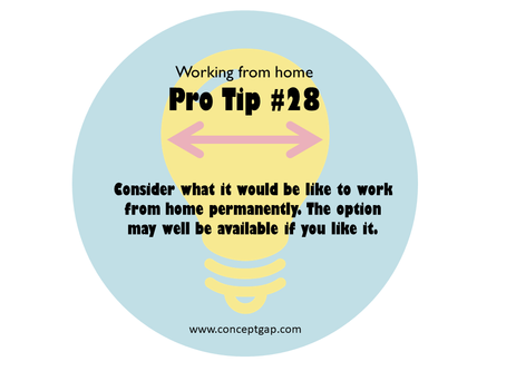 Working from home Pro Tip #28