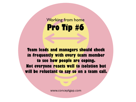 Working from home Pro Tip #6