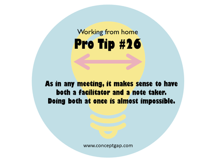 Working from home Pro Tip #26