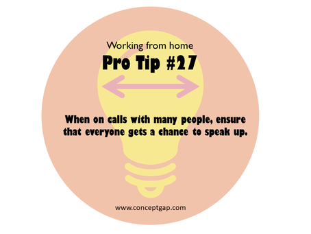 Working from home Pro Tips #27