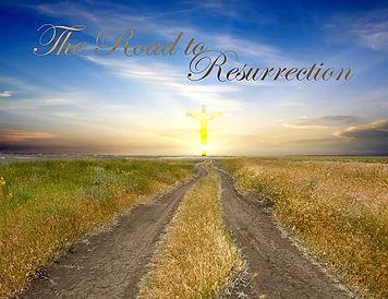Road to Resurection.jpg