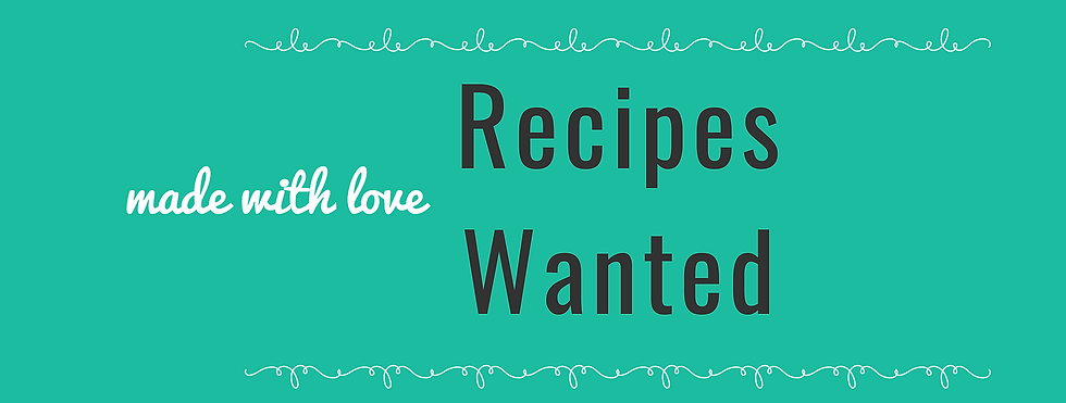 Copy of recipes wanted.png