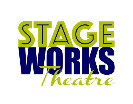 Stageworks Theatre: A Note from the President