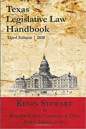 Texas Legislative Law Handbook 3rd ed.