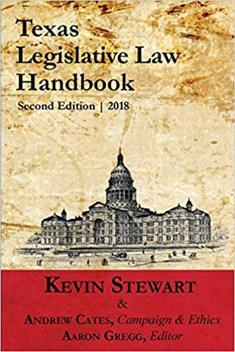 Texas Legislative Law Handbook 2nd ed.