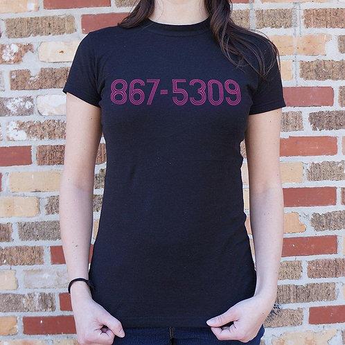 867-5309 T-Shirt (Ladies)