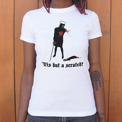 Tis But A Scratch! T-Shirt (Ladies)
