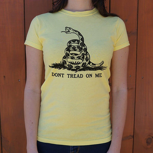 Don't Tread On Me T-Shirt (Ladies)