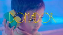 DOMADOR MUSIC VIDEO