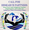 CALL FOR RESEARCH PARTNERS from Indigenous Nations, Organizations, and Leaders for Great Lakes Indig