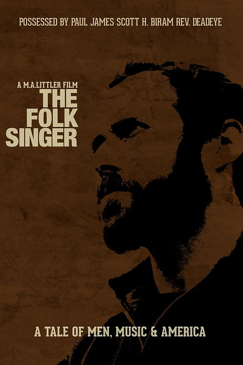 THE FOLKSINGER -  A Tale of Men, Music & America