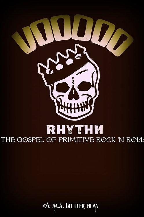 VOODOO RHYTHM - The Gospel of Primitive Rock 'n' Roll