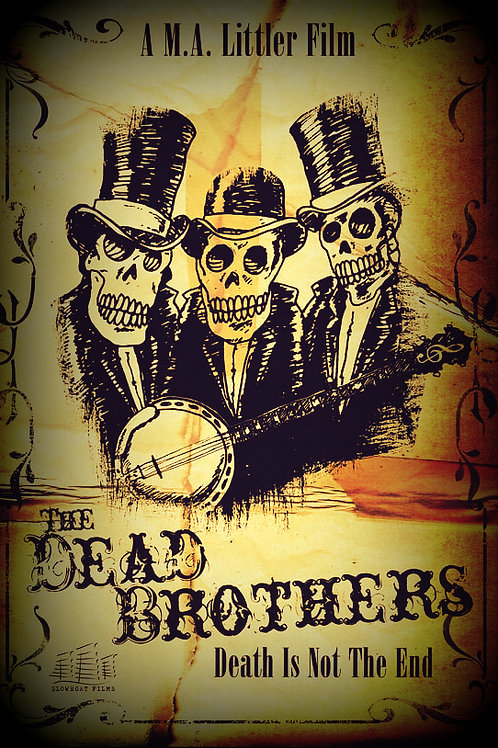 THE DEAD BROTHERS - Death Is Not The End