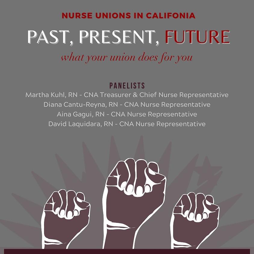 Nurse Unions in California: Past, Present, Future