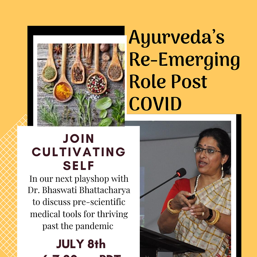 Ayurveda's Re-Emerging Role Post COVID