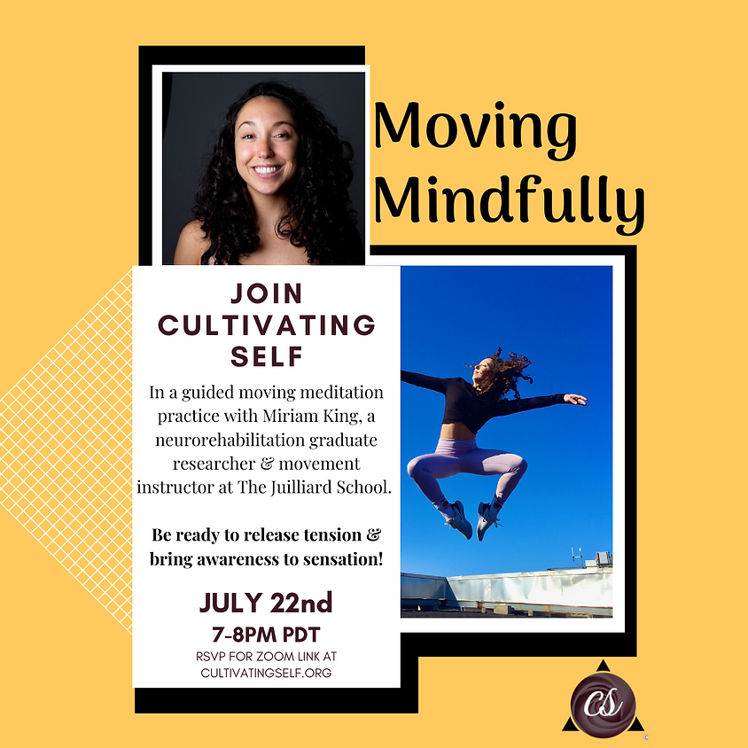 Cultivating Self - Moving Mindfully