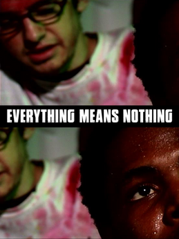 Everything Means Nothing (2005)