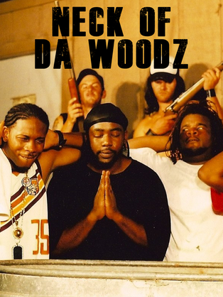 Neck of da Woodz (2006)