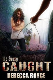 Book 3: Caught
