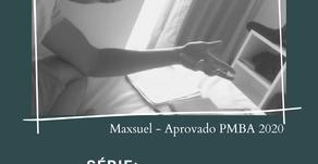 Série APROVADOS 03 (Maxuel PM BA 2020)