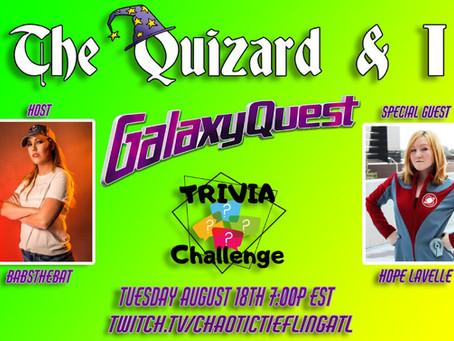 August 19th, 2020 - Galaxy Quest Trivia Show