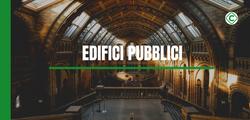 Scuole ed edifici di pubblica utilità