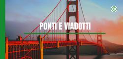 Autostrade, ponti e viadotti