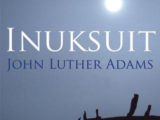 Summer performance: John Luther Adams' Inuksuit