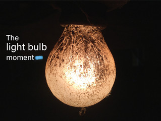 The Light Bulb Moment