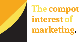 The compound interest of marketing.