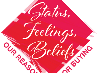 Feelings, Status & Connection: Our Reasons For Buying
