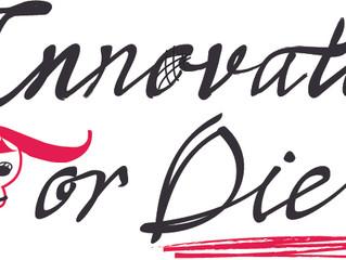 Innovate or Die?