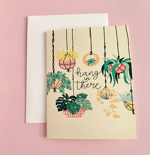 """Hang In There"" Card"