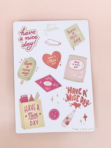 """""""Have A Nice Day"""" Sticker Sheet"""