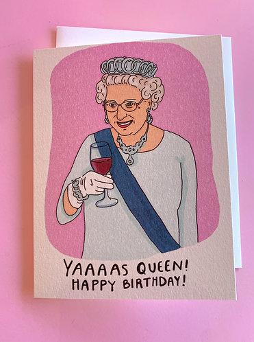 Yaaaaas Queen Card